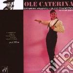 Valente, C/francesco - Ole Caterina cd musicale di C/francesco Valente