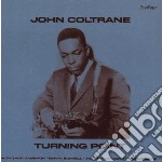 John Coltrane - Turning Point cd musicale di John Coltrane