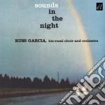 Russ Garcia - Sounds In The Night cd musicale di Russ Garcia