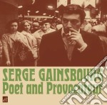 Serge Gainsbourg - Poet And Provocateur cd musicale di Serge Gainsbourg