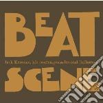 BEAT SCENE JACK KEROUAC: HIS CONTEMPORAR  cd musicale di Artisti Vari