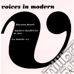 Voices in modern cd musicale di Blossom/ lam Dearie