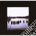 Play Dead - From The Promised Land cd musicale di Dead Play