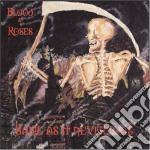 Blood And Roses - Same As It Never Was cd musicale di BLOOD AND ROSES