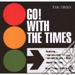 Times - Go! With The Times cd musicale di TIMES