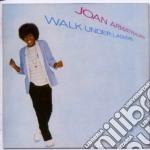 Joan Armatrading - Walk Under Ladders cd musicale di Joan Armatrading