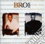 Bros - Changing Faces cd musicale di Bros
