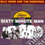 Ward, Billy & The Do - 60 Minute Man cd musicale di Billy & the do Ward