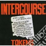 Tokens - Intercourse cd musicale di TOKENS