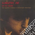 Slaughter Joe - Very Best cd musicale di Joe Slaughter