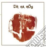 Tir Na Nog - Tir Na Nog cd musicale di Tir na nog