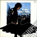Chicken Shack - Goodbye cd musicale di Shack Chicken