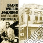 Blind Willie Johnson - Nobody's Fault But Mine cd musicale di Blind willi Johnson