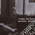 Marianne Faithfull - Come My Way cd musicale di Marianne Faithfull