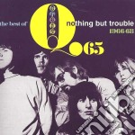 Q 65 - Nothing But Trouble - The Best Of cd musicale di Q65