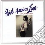 Christie, Lou - Paint America Love cd musicale di Lou Christie