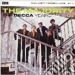 Majority - Decca Years 1965-68 cd musicale di MAJORITY