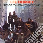 Lee Dorsey - Ride Your Pony cd musicale di Lee Dorsey