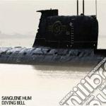 Sanguine Hum - Diving Bell cd musicale di Hum Sanguine