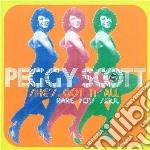Peggy Scott - She's Got It All cd musicale di Peggy Scott