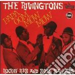 Rivingtons - Papa Oom Mow Mow cd musicale di RIVINGTONS