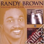 Randy Brown - Welcome To My Room / Midnight Desire cd musicale di Randy Brown