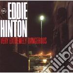 Eddie Hinton - Very Extremely Dangerous cd musicale di Eddie Hinton