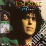 Rose, Tim - Tim Rose & Love A Kind O cd musicale di Tim Rose