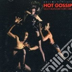 Hot Gossip - Geisha Boys And Temple Girls cd musicale di Gossip Hot