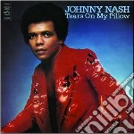 Nash, Johnny - Tears On My Pillow cd musicale di Johnny Nash