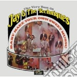 Jay & The Techniques - Baby Make Your Own Sweet Music - The Ver cd musicale di JAY & THE TECNIQUES
