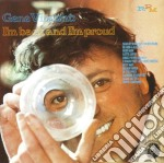Gene Vincent - I'm Back And I'm Proud cd musicale di Gene Vincent