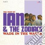 Ian & The Zodiacs - Wade In The Water cd musicale di IAN & THE ZODIACS