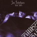 Jan Schelhaas - Dark Ships cd musicale di Jan Schelhaas