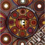 FULLY INTERLOCKING cd musicale di The Web