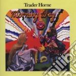 Trader Horne - Morning Way cd musicale di Horne Trader