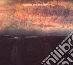 Hatfield And The North - Hatfield And The North cd musicale di Hatfield and the nor