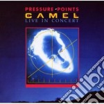 PRESSURE POINTS - LIVE IN CONCERT         cd musicale di CAMEL