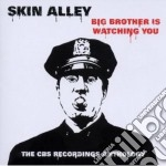 Big brother is watching you cd musicale di Alley Skin