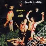 Harsh Reality - Heaven & Hell cd musicale di Reality Harsh