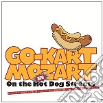 (LP VINILE) On the hot dog streets lp vinile di Go kart mozart