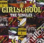 The singles cd musicale di GIRLSCHOOL