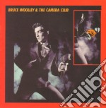 Woolley, Bruce & Cam - Bruce Woolley And The Camera Club cd musicale di Bruce & cam Woolley