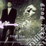 Greg Lake - From The Underground Vol.1 cd musicale di Greg Lake