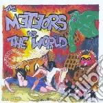 METEORS VS THE WORLD                      cd musicale di METEORS