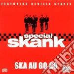Special Skank - Ska Au Go Go cd musicale di Skank Special