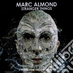 Stranger things cd musicale di Marc Almond