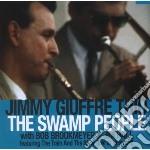 Giuffre, Jimmy Trio - Swamp People cd musicale di Jimmy trio Giuffre