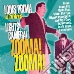 Prima, Louis - Lights! Camera! Zooma! Zooma! cd musicale di Louis Prima