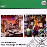THUNDERSTEEL/THE PRIVILEGE OF POWER       cd musicale di RIOT